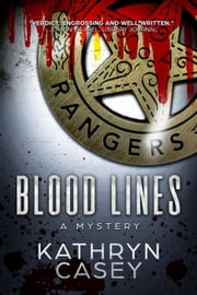 Blood Lines - Sarah Armstrong Mysteries, #2 ebook by Kathryn Casey