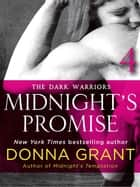 Midnight's Promise: Part 4 - The Dark Warriors ebook by Donna Grant