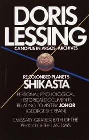 Shikasta - Re, Colonised Planet 5 ebook by Doris Lessing