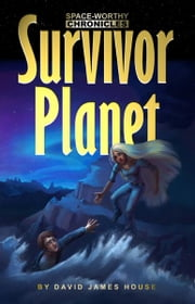 Survivor Planet ebook by David House