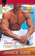 Dance Of Temptation ebook by Janice Sims