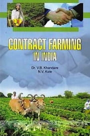 Contract Farming in India ebook by V.B. Khandare,N.V. Kole