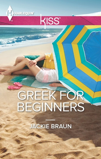 Greek for Beginners eBook by Jackie Braun
