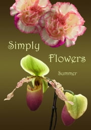 Simply Flowers, Summer ebook by Jane Palmer