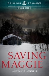Saving Maggie ebook by Glenys O'Connell