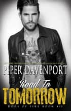Road to Tomorrow ebook by Piper Davenport