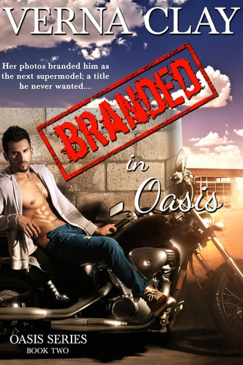 Branded in Oasis ebook by Verna Clay