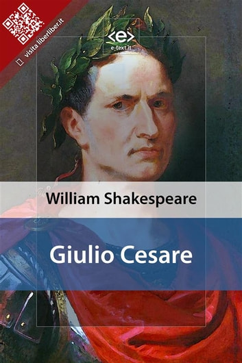 Giulio Cesare ebook by William Shakespeare