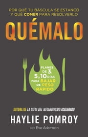 Quémalo - (The Burn--Spanish-language Edition) ebook by Haylie Pomroy