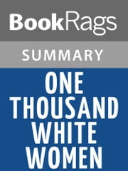 One Thousand White Women by Jim Fergus | Summary & Study Guide ebook by BookRags