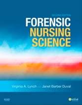 Forensic Nursing Science ebook by Virginia A. Lynch,Janet Barber Duval