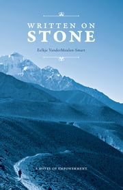 Written on Stone - A Novel of Empowerment ebook by Eelkje VanderMeulen-Smart