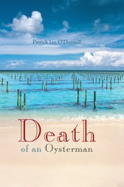 Death of an Oysterman ebook by Patrick Ian O'Donnell