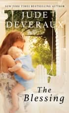 The Blessing ebook by Jude Deveraux