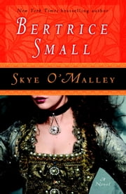 Skye O'Malley - A Novel ebook by Bertrice Small