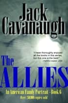 The Allies ebook by Jack Cavanaugh