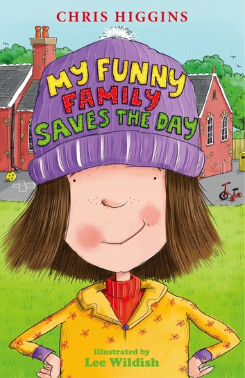 My Funny Family Saves the Day ebook by Chris Higgins
