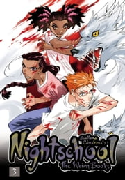 Nightschool, Vol. 3 - The Weirn Books ebook by Svetlana Chmakova