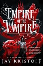 Empire of the Vampire ebook by Jay Kristoff