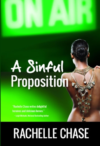 A Sinful Proposition - The Sin Club, #3 ebook by Rachelle Chase