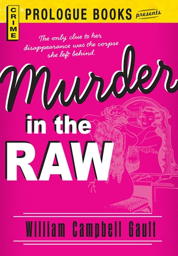 Murder in the Raw ebook by William Campbell Gault