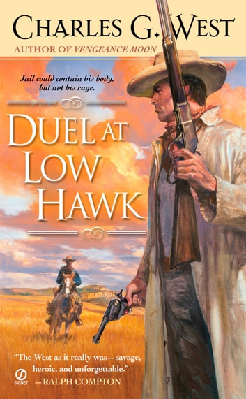 Duel at Low Hawk ebook by Charles G. West