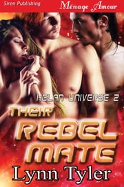 Their Rebel Mate ebook by Lynn Tyler