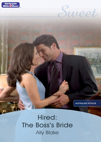 Hired: The Boss's Bride ebook by Ally Blake