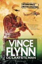 De laatste man ebook by Vince Flynn, Peter de Rijk