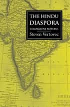 The Hindu Diaspora ebook by Steven Vertovec