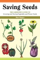 Saving Seeds ebook by Marc Rogers