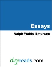 The Essays of Ralph Waldo Emerson ebook by Emerson, Ralph Waldo