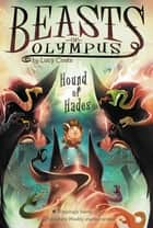 Hound of Hades #2 ebook by Lucy Coats, Brett Bean