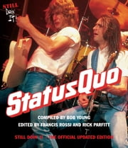 Status Quo - Still Doin It The Official ebook by Bob Young,Rossi,Francis; Parfitt,Rick