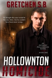 Hollownton Homicide ebook by Gretchen S. B.