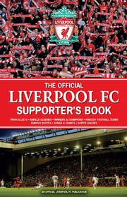 The Offical Liverpool Supporters Book ebook by John White