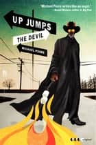 Up Jumps the Devil ebook by Michael Poore