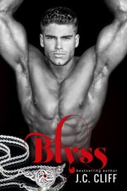 Blyss Book 1 (The Blyss Trilogy) ebook by J.C. CLIFF