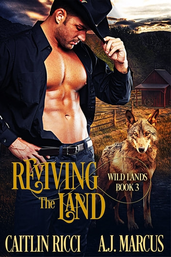Reviving the Land ebook by Caitlin Ricci,A.J. Marcus