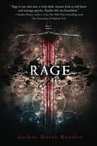 Rage ebook by Jackie Morse Kessler