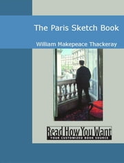 The Paris Sketch Book ebook by Thackeray,William Makepeace