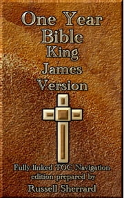 One Year Bible King James Version ebook by Russell Sherrard