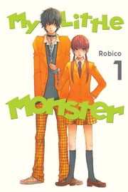My Little Monster - Volume 1 ebook by Robico