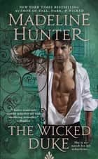 The Wicked Duke ebook by Madeline Hunter