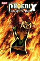 X-Men: Phoenix Endsong ebook by Greg Pak, Greg Land