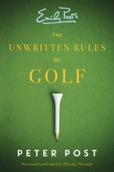 Unwritten Rules of Golf ebook by Peter Post