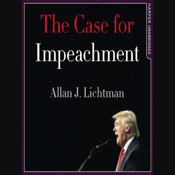 The Case for Impeachment audiobook by Allan J. Lichtman