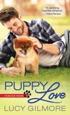 Puppy Love ebook by Lucy Gilmore