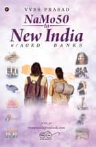 NaMo50 to New India - w/ Aged Banks ebook by VVSS Prasad
