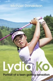 Lydia Ko ebook by Michael Donaldson